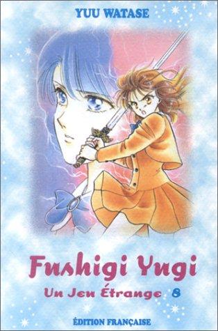 Fushigi Yugi, volume 8 par WATASE Yû