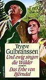 Und ewig singen die Wälder - Das Erbe von Björndal. 2 Romane