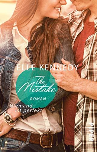 The Mistake - Niemand ist perfekt: Roman (Off-Campus 2) -