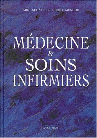 Médecine et soins infirmiers par Schaffler