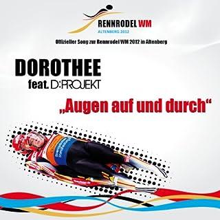 Augen auf und durch - Offizieller Song Rodel WM 2012