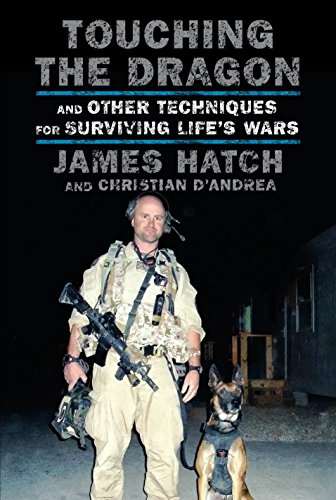 Pdf read touching the dragon and other techniques for surviving read touching the dragon and other techniques for surviving life s wars online book by james hatch full supports all version of your device includes pdf fandeluxe Choice Image