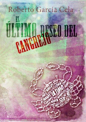 El último deseo del cangrejo eBook: Roberto García Cela: Amazon.es ...