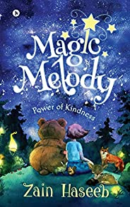 Magic Melody: Power of Kindness