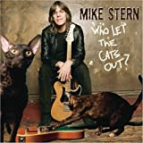 Who let the cats out ? | Stern, Mike (1953-...)