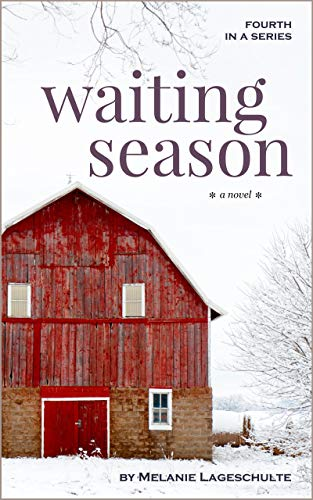 Waiting Season: a novel (Book 4) (English Edition) -