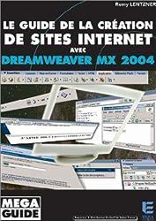 Le guide de la création de site internet avec Dreamweaver MX 2004