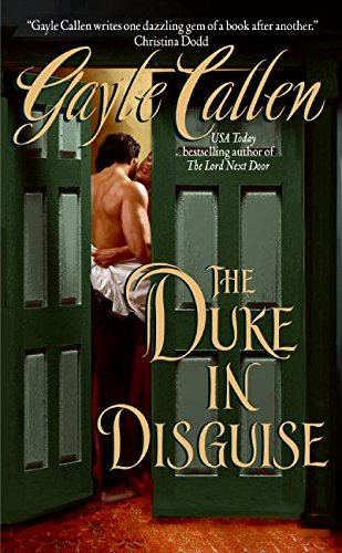 The Duke in Disguise (The Sisters of Willow Pond, Band 1) - Willow Pond
