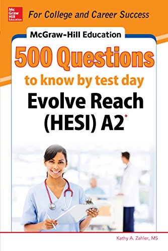 McGraw-Hill Education 500 Evolve Reach (HESI) A2 Questions to Know by Test Day (English Edition)