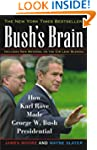 Bush's Brain P: How Karl Rove Made Ge...