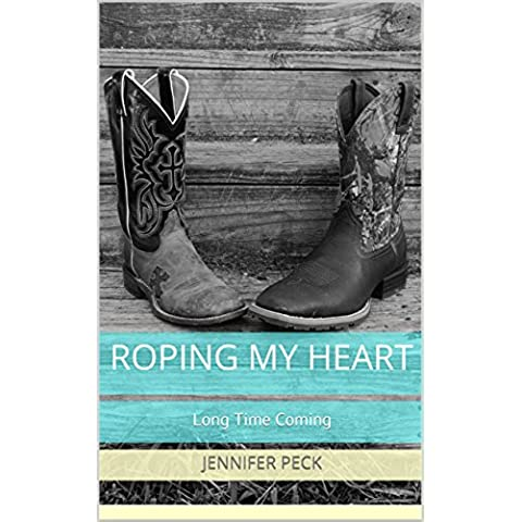 Roping My Heart: Long Time Coming (English Edition)