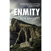 ENMITY: An enthralling Scottish murder mystery (Detective Inspector Munro murder mysteries Book 3)