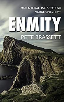 ENMITY: An enthralling Scottish murder mystery (Detective Inspector Munro murder mysteries Book 3) (English Edition)