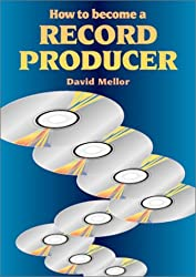 How to Become a Record Producer (Music How-To)