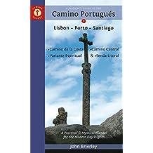 Pilgrim's Guide to the Camino Portugues 2018 Edition: Lisboa, Porto, Santiago (Camino Guides) [Idioma Inglés]