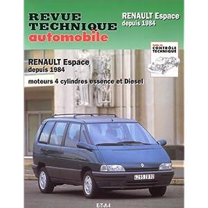 Revue Technique 709.1 Renault espace moteur 4 cyl. essence et diesel depuis 1984.
