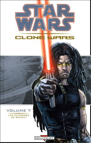 Star Wars The Clone Wars, Tome 7 : Les cuirassés de Rendili