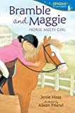 Bramble and Maggie: Horse Meets Girl (Candlewick Sparks (Quality))