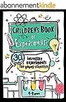 Children's Book of Experiments: 30 In...