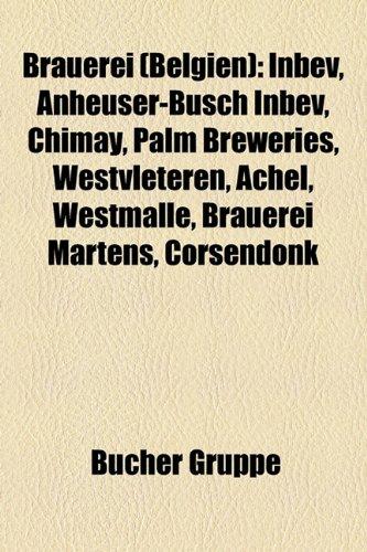 brauerei-belgien-inbev-anheuser-busch-inbev-chimay-palm-breweries-westvleteren-achel-westmalle-braue