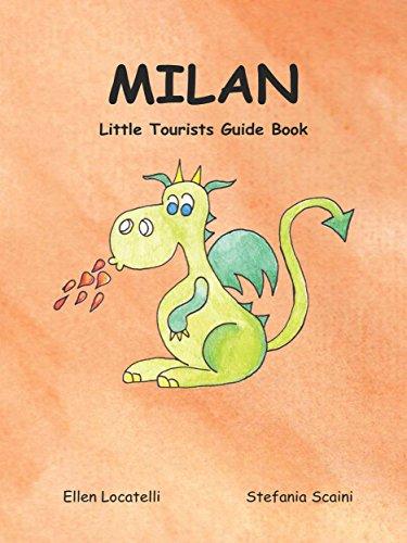 Milan Little Tourists Guide Book (English Edition) por Ellen Locatelli