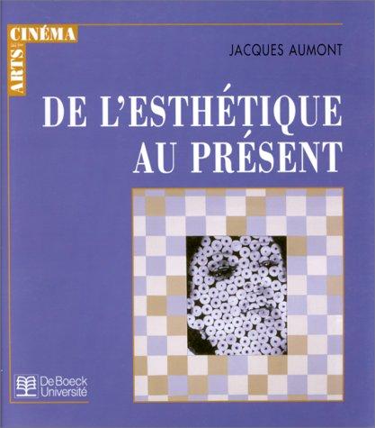 De l'esthétique au présent par J. Aumont