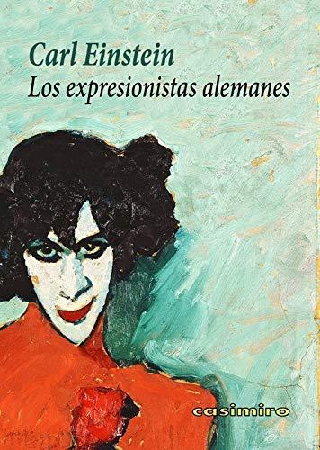 Los expresionistas alemanes