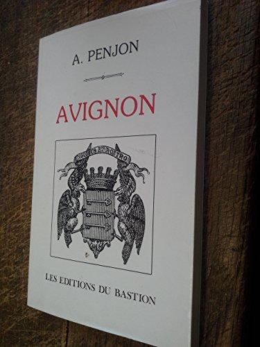 Avignon la ville et le palais des papes / A. Penjo...