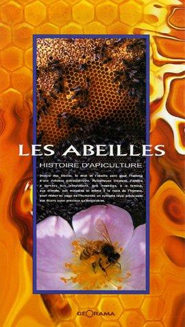 Les abeilles : Histoire d'apiculture