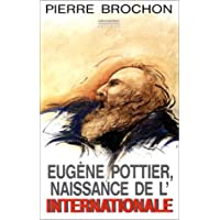 Eugène Pottier, naissance de l'internationale
