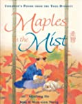Maples in the Mist: Children's Poems...
