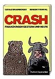 Crash: Finanzkrisen gestern und heute