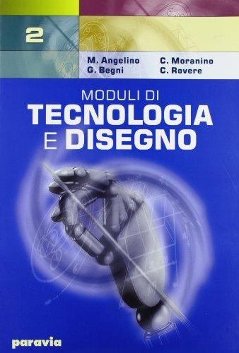 Moduli di tecnologia e disegno. Per gli Ist. Tecnici industriali: 2