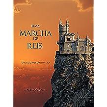 Uma Marcha De Reis (Livro #2 O Anel Do Feiticeiro) (Portuguese Edition)