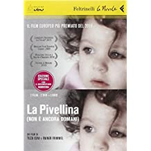 La Pivellina. (Non è ancora domani). DVD. Con libro (Le
