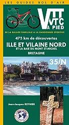 Ille-et-Vilaine Nord et la baie du Mont-Saint-Michel Bretagne : 475 Km de découvertes