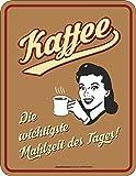 Original RAHMENLOS Blechschild Kaffee - die wichtigste Mahlzeit des Tages Nr.3707