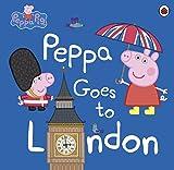 Peppa Goes To London (Peppa Pig)