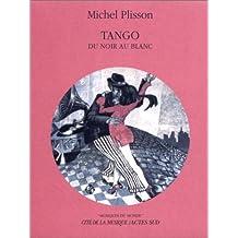 Tango : Du noir au blanc (1 livre + 1 CD audio)