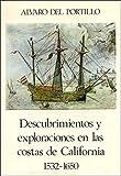 Descubrimientos y exploraciones en las costas de California. 1532-1650 (Historia y Biografías)