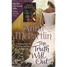 The Truth Will Out & The One I Love : Two Book Set