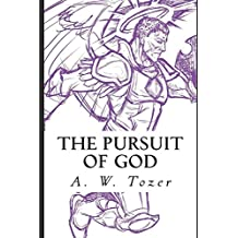 The Pursuit of God: Illustrated