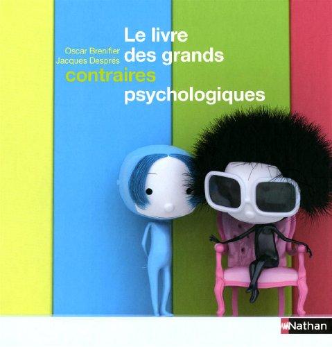 LIVRE GRANDS CONTRAIRES PSYCHO par OSCAR BRENIFIER