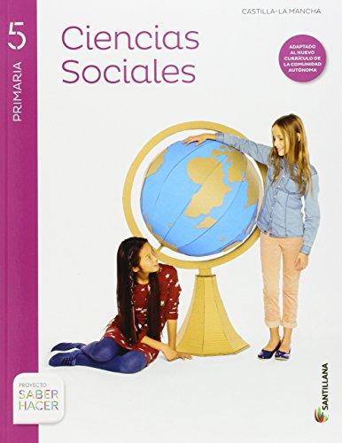 CIENCIAS SOCIALES + ATLAS CASTILLA LA MANCHA 5 PRIMARIA SANTILLANA - 9788468030760 por Aa.Vv.