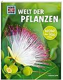 WAS IST WAS Welt der Pflanzen: Über 150 Pflanzen von A - Z, rund 950 faszinierende Fotos! (WAS IST WAS Edition)