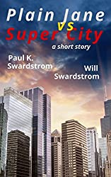 Plain Jane vs Super City: a short story (English Edition)