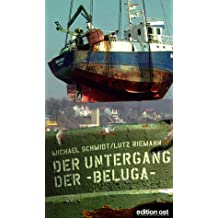 Der Untergang der 'Beluga'