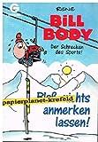 Bill Body - Bloss nichts anmerken lassen (Comic)