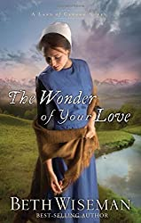 The Wonder of Your Love (A Land of Canaan Novel) by Beth Wiseman (2011-10-03)