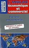 l anglais ?conomique et commercial en 20 dossiers english for business and economics in twenty files